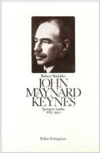 J. Mainard Keynes. Speranze tradite 1883 - 1920