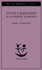 Tutti i racconti, di Katherine Mansfield