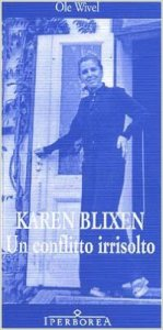 Karen Blixen, Un conflitto irrisolto