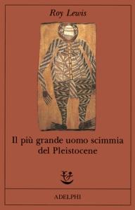 Il più grande uomo scimmia del Pleitocene