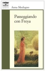 Passeggiando con Freya