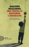 giacomo-mazzariol-mio-fratello-rincorre-i-dinosauri